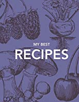 MY BEST RECIPES: The XXL do-it-yourself cookbook to note down your 60 favorite recipes