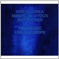 ECM Touchstones: Trio Music, Live In Europe by Corea (2008-08-26)