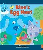 Blue's Egg Hunt (Blue's Clues (Pb))