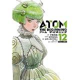 アトム ザ ビギニング コミック 1-12巻セット [コミック] カサハラ テツロー