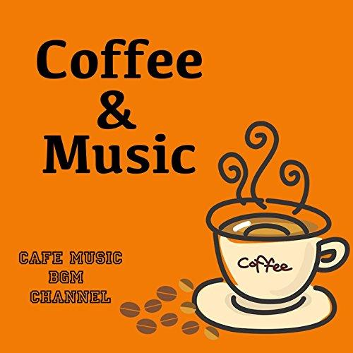 Coffee & Music ~Jazz & Bossa~