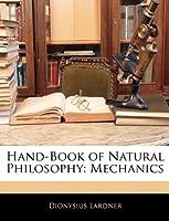Hand-Book of Natural Philosophy: Mechanics