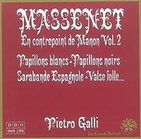 Massenet: Integrale oeuvre pour de Piano Vol. 2