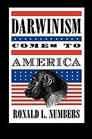 Darwinism Comes to America