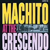 Machito at the Crescendo
