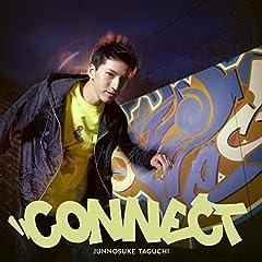 田口淳之介「Connect」の歌詞を収録したCDジャケット画像