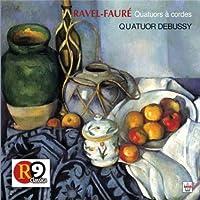 Ravel/Faure: String Quartets