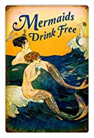 Past Time Signs pts59912x 18in。Mermaids Drinkフリーメタルサイン