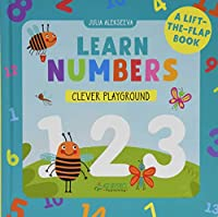 I Learn Numbers: A Lift-the-Flap Book (Clever Playground)