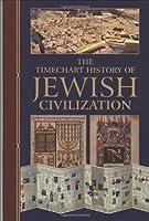 The Timechart History of Jewish Civilization (Timechart series) [並行輸入品]