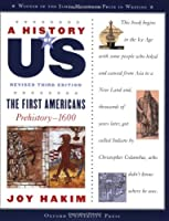 A History of US: The First Americans (History of US (Paperback))