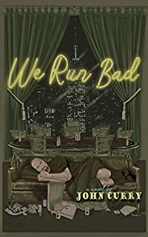 We Run Bad by [Curry, John]