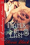 Mates at Last [Federal Paranormal Agency 10] (Siren Publishing Everlasting Classic ManLove)