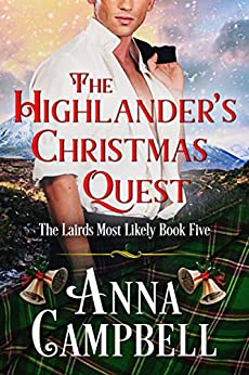 The Highlander's Christmas Quest: The Lairds Most Likely Book 5 by [Campbell, Anna]