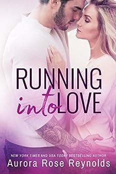 Running Into Love (Fluke My Life Book 1) by [Reynolds, Aurora Rose]