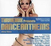 Thrivemix Presents: Dance Anthems
