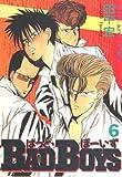 BAD BOYS 6 (ヒットコミックス)
