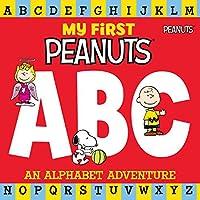 My First Peanuts ABC: An Alphabet Adventure