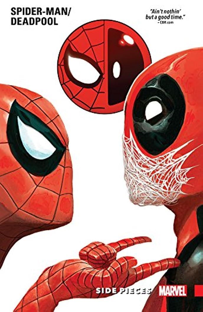 レーザ唯一会社Spider-Man/Deadpool Vol. 2: Side Pieces (Spider-Man/Deadpool (2016-2019)) (English Edition)