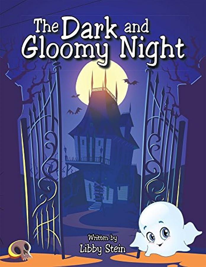 鋼約設定細菌The Dark and Gloomy Night (English Edition)