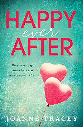 Happy Ever After by [Tracey, Joanne]