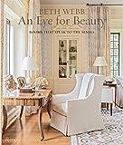 Beth Webb: An Eye for Beauty: Rooms That Speak to the Senses 画像