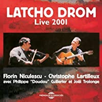 Live 2001 by Latcho Drom (2011-08-09)