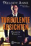 Turbulente Absichten (Passion Pilots)