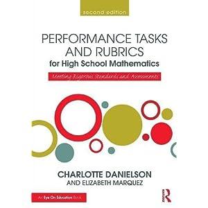 Performance Tasks and Rubrics for High School Mathematics: Meeting Rigorous Standards and Assessments (Math Performance Tasks)
