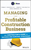 Managing the Profitable Construction Business: The Contractor's Guide to Success and Survival Strategies (English Edition)