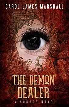 The Demon Dealer: A Horror Novel by [Marshall, Carol James]