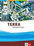 TERRA Siedlungsentwicklung. Themenband Klasse 10-13