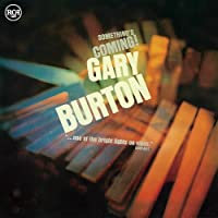 Something's Coming by GARY BURTON (2015-11-11)