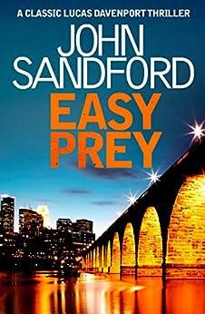 Easy Prey: Lucas Davenport 11 by [Sandford, John]