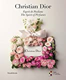 Christian Dior Christian Dior: Esprit de Parfums/ The Spirit of Perfumes