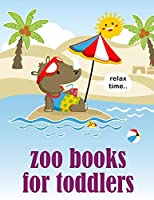Zoo Books For Toddlers: Mind Relaxation Everyday Tools from Pets and Wildlife Images for Adults to Relief Stress, ages 7-9 (Magic Art)