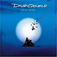 On An Island by David Gilmour (2006-03-21)