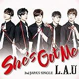 She's Got Me(通常盤)/L.A.U
