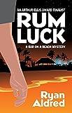 Rum Luck (Bar on a Beach Mystery)