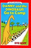 Danny and the Dinosaur Go to Camp (I Can Read Book 1)