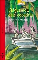 AIGUAMOLL DELS COCODRILS, L'
