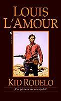 Kid Rodelo: A Novel