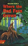 Where the Red Fern Grows: Mcdougal Littell Literature Connections (Holt McDougal Library)