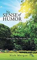 No Sense of Humor: Quest for the Title: Part Two