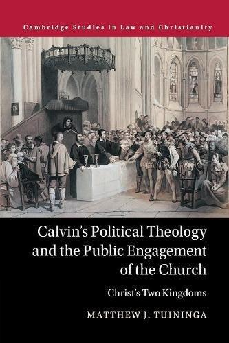 Calvin's Political Theology an...