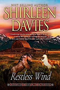 Restless Wind (Redemption Mountain Historical Western Romance Book 13) by [Davies, Shirleen]