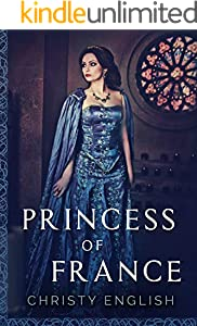 Princess Of France (The Queen's Pawn Book 2) (English Edition)