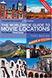The Worldwide Guide to Movie Locations (The Worldwide Guide to Movie Locations)