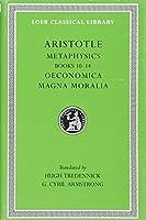Metaphysics, Volume XVIII: Books 10-14. Oeconomica. Magna Moralia (Notable American Women)