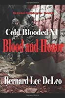 Cold Blooded 11: Blood and Honor